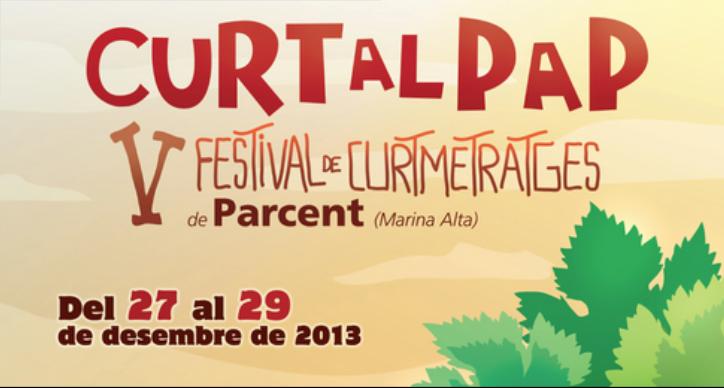 """V Festival de Cortometrajes """"Curt al Pap"""""""